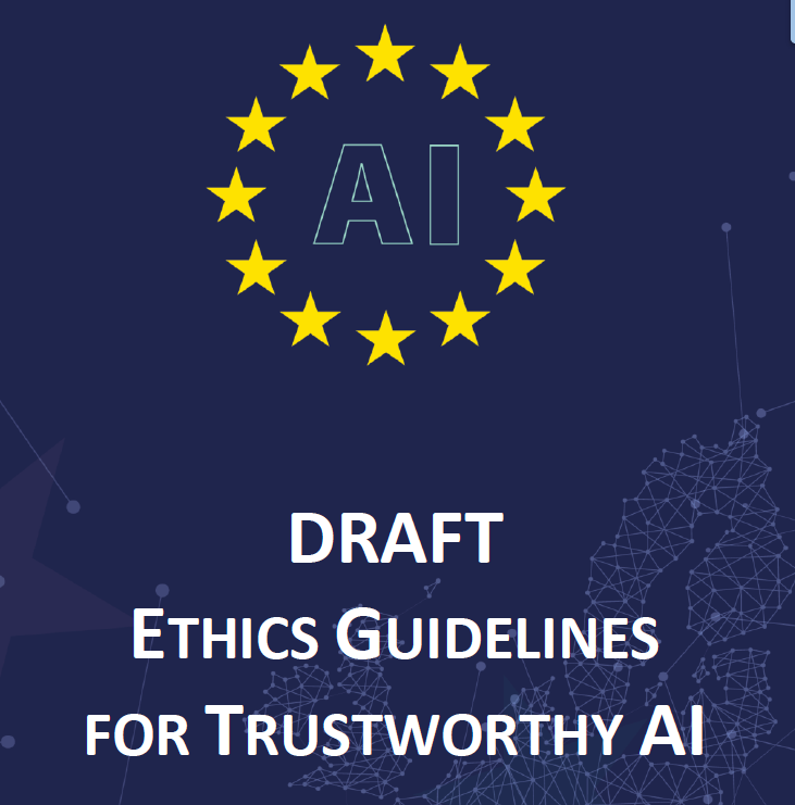 A human centric approach to AI: The EU Ethics Guidelines for AI